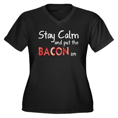 Keep Calm and Put the Bacon O Women's Plus Size V-