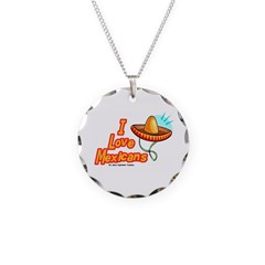 I Love Mexicans Necklace