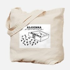 ALGEBRA GOOD ON YOUR SIDE Tote Bag