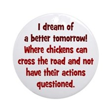 Chickens Cross the Road Ornament (Round)