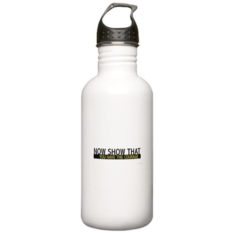 You Have the Courage Stainless Water Bottle 1.0L