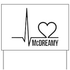McDreamy Grey's Anatomy Yard Sign
