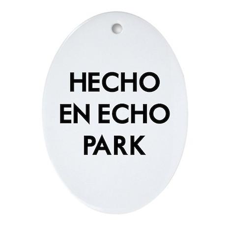 Hecho En Echo Park Ornament (Oval)