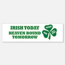 Irish Heaven Bound Bumper Bumper Sticker