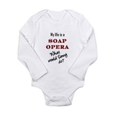 What Would Sonny Do? Long Sleeve Infant Bodysuit