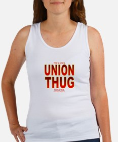 This is what a UNION THUG looks like Women's Tank