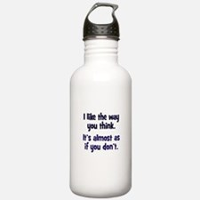 Like You Don't Think Water Bottle