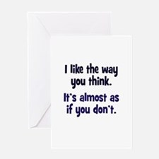 Like You Don't Think Greeting Card