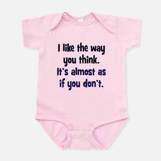 Like You Don't Think Infant Bodysuit