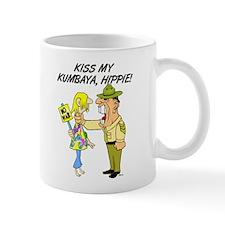 Kiss my Kumbaya! Mug