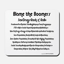 Blame the Boomers Mousepad