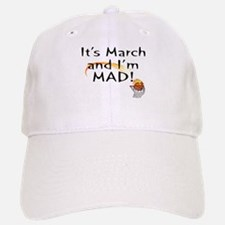 Mad about March Baseball Baseball Cap