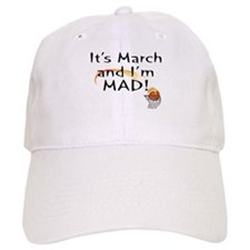 Mad about March Baseball Cap