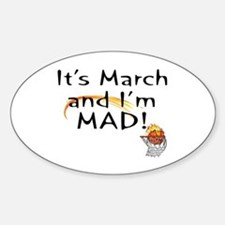 Mad about March Oval Decal