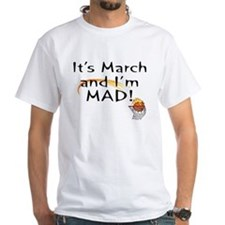 Mad about March Shirt