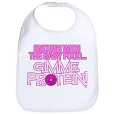 ENOUGH WITH THE BABY FOOD... Bib