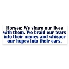 Importance of Horses Bumper Sticker