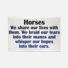 Importance of Horses Rectangle Magnet