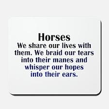 Importance of Horses Mousepad
