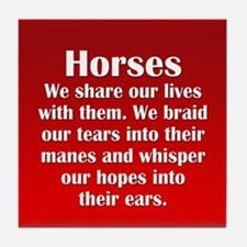 Importance of Horses Tile Coaster