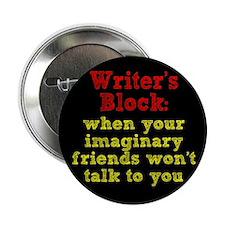 "Writer's Block 2.25"" Button"