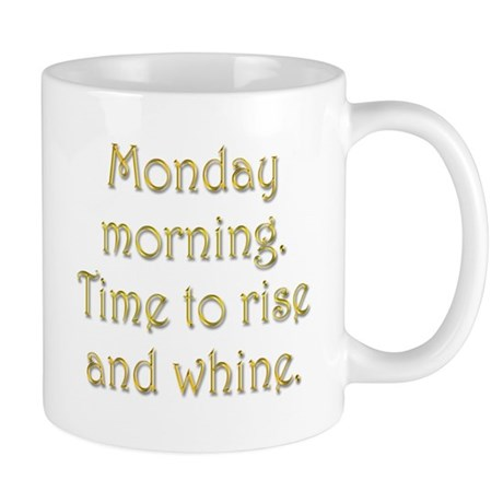 Monday Morning Mug