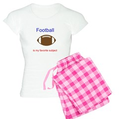 Football is my favorite subje Pajamas