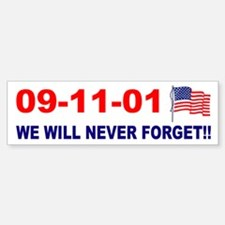 911 We will never forget Bumper Bumper Bumper Sticker