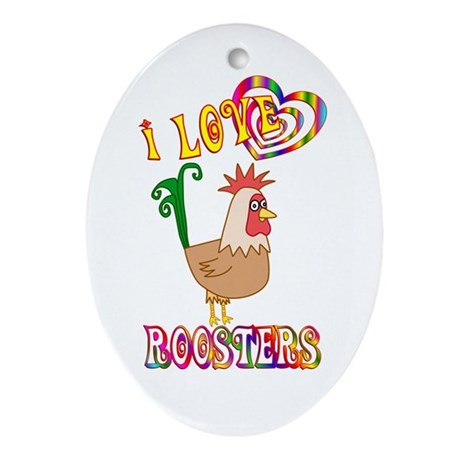 I Love Roosters Ornament (Oval)