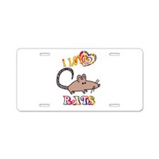 I Love Rats Aluminum License Plate