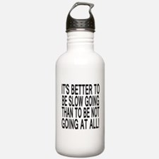 Slow Going Text 1 Water Bottle