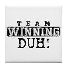 Team Winning - Duh!
