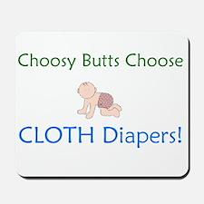 Choosy Butts - Design 2 Mousepad
