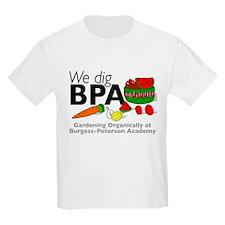 We Dig BPA T-Shirt