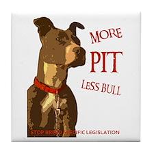 More Pit Less Bull Tile Coaster