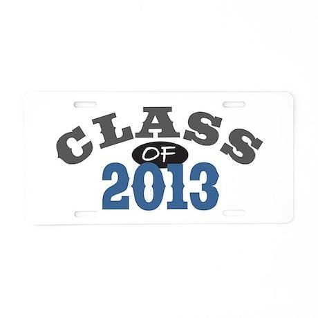 Class Of 2013 Blue Aluminum License Plate