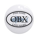 Fish Hard...Live Hard OBX Ornament (Round)