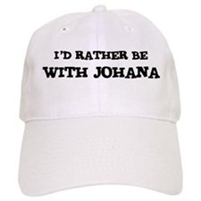 With Johana Baseball Cap