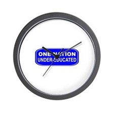 One Nation Uner-Educated Wall Clock
