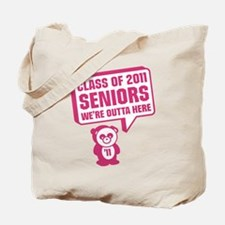 We're Outta Here Tote Bag