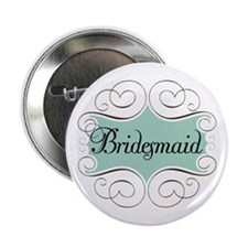 "Beautiful Bridesmaid 2.25"" Button"
