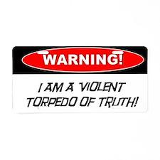 Violent Torpedo of Truth Aluminum License Plate