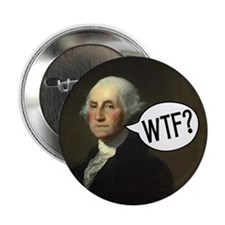 """George WTF 2.25"""" Button"""