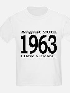 1963 - I Have a Dream T-Shirt