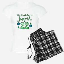 Earth Day Birthday April 22nd Pajamas