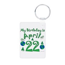 Earth Day Birthday April 22nd Keychains