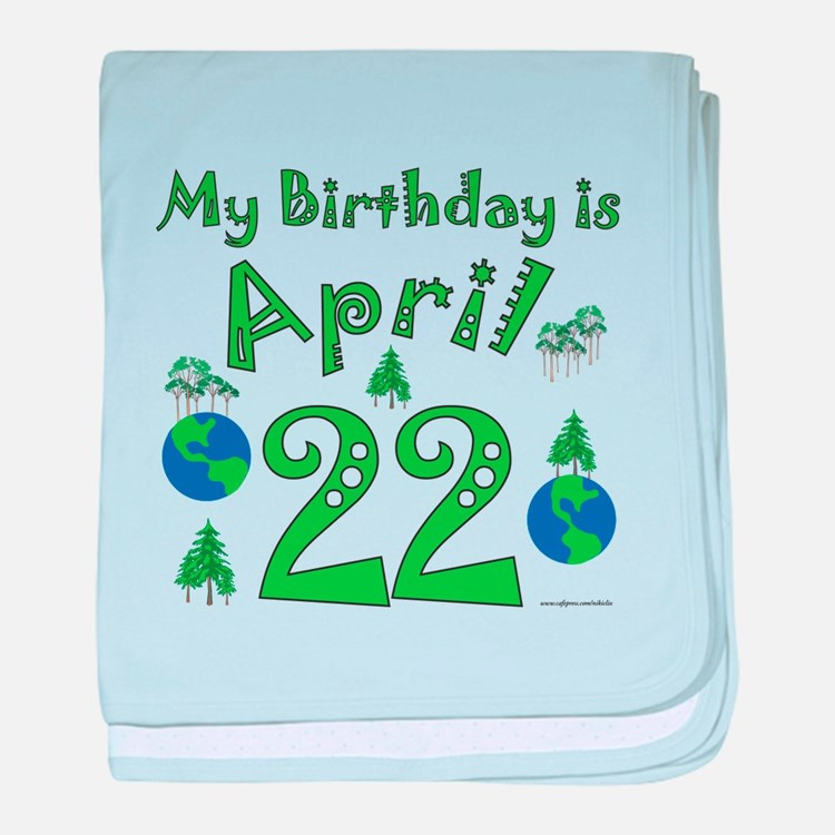 Earth Day Birthday April 22nd baby blanket