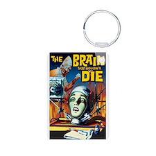 Brain That Wouldn't Die Keychains