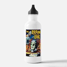 Brain That Wouldn't Die Water Bottle