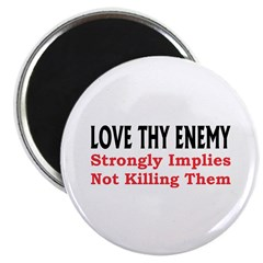 "Love Thy Enemy 2.25"" Magnet (100 pack)"